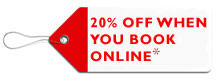 20% Off When you Book Online